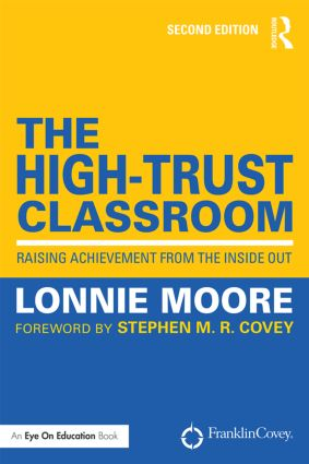 The High-Trust Classroom: Raising Achievement from the Inside Out book cover