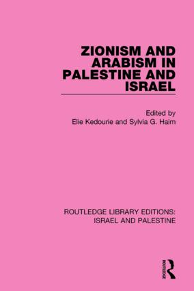 Zionism and Arabism in Palestine and Israel (RLE Israel and Palestine) book cover