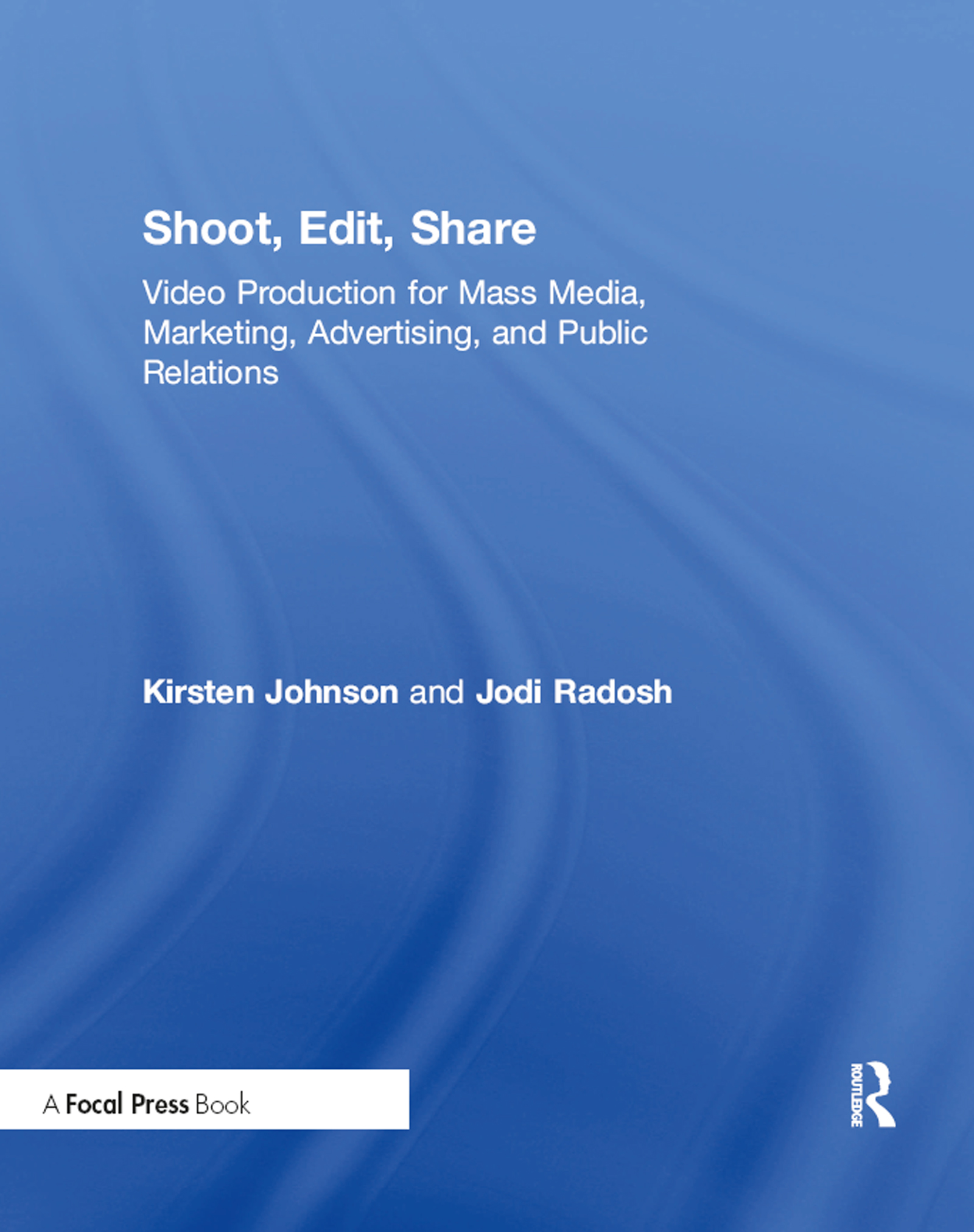 Shoot, Edit, Share (Paperback) book cover