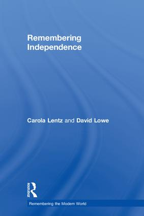 Remembering Independence: 1st Edition (Hardback) book cover