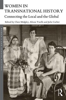 Women in Transnational History: Connecting the Local and the Global book cover