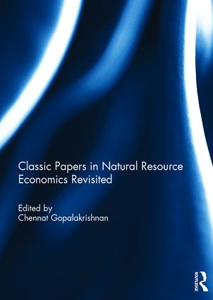 Classic Papers in Natural Resource Economics Revisited: 1st Edition (Hardback) book cover