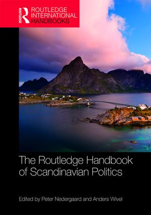 The Routledge Handbook of Scandinavian Politics: 1st Edition (Hardback) book cover