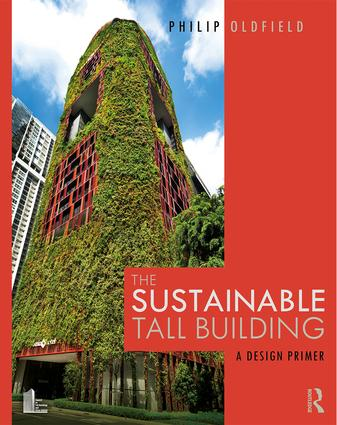 The Sustainable Tall Building: A Design Primer book cover
