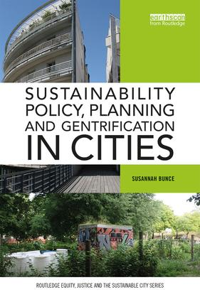 Sustainability Policy, Planning and Gentrification in Cities book cover