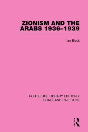 Zionism and the Arabs, 1936-1939 (RLE Israel and Palestine) book cover
