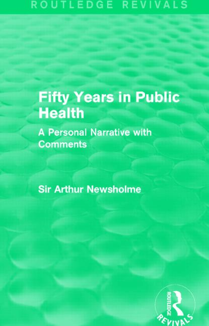 Fifty Years in Public Health (Routledge Revivals)
