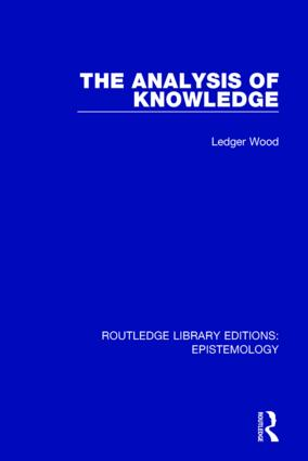 The Analysis of Knowledge: 1st Edition (Hardback) book cover