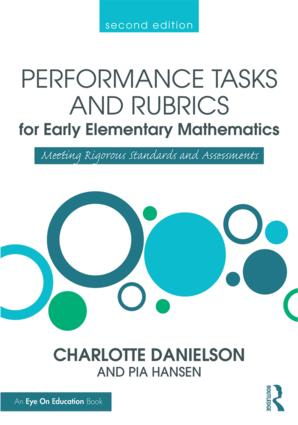Performance Tasks and Rubrics for Early Elementary Mathematics: Meeting Rigorous Standards and Assessments book cover