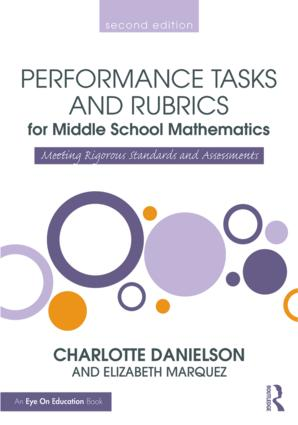Performance Tasks and Rubrics for Middle School Mathematics: Meeting Rigorous Standards and Assessments book cover
