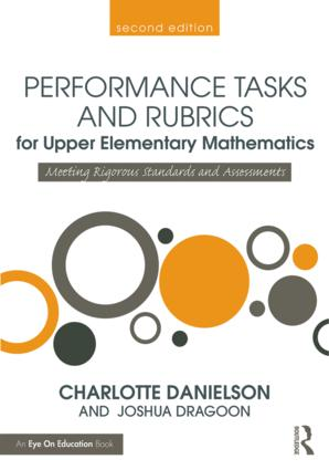 Performance Tasks and Rubrics for Upper Elementary Mathematics: Meeting Rigorous Standards and Assessments book cover