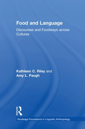 Food and Language: Discourses and Foodways across Cultures, 1st Edition (Hardback) book cover