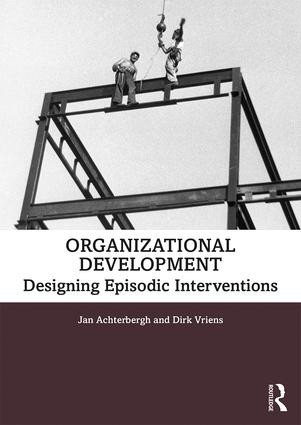 Organization Development: Designing Episodic Interventions, 1st Edition (Paperback) book cover