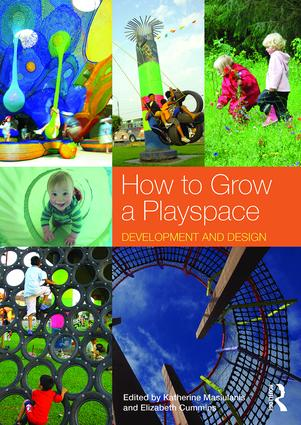 How to Grow a Playspace: Development and Design (Paperback) book cover