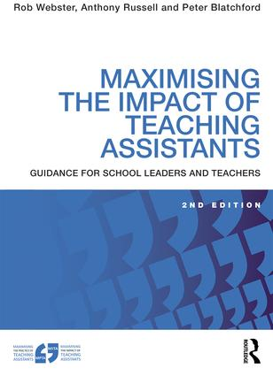 Maximising the Impact of Teaching Assistants: Guidance for school leaders and teachers, 2nd Edition (Paperback) book cover