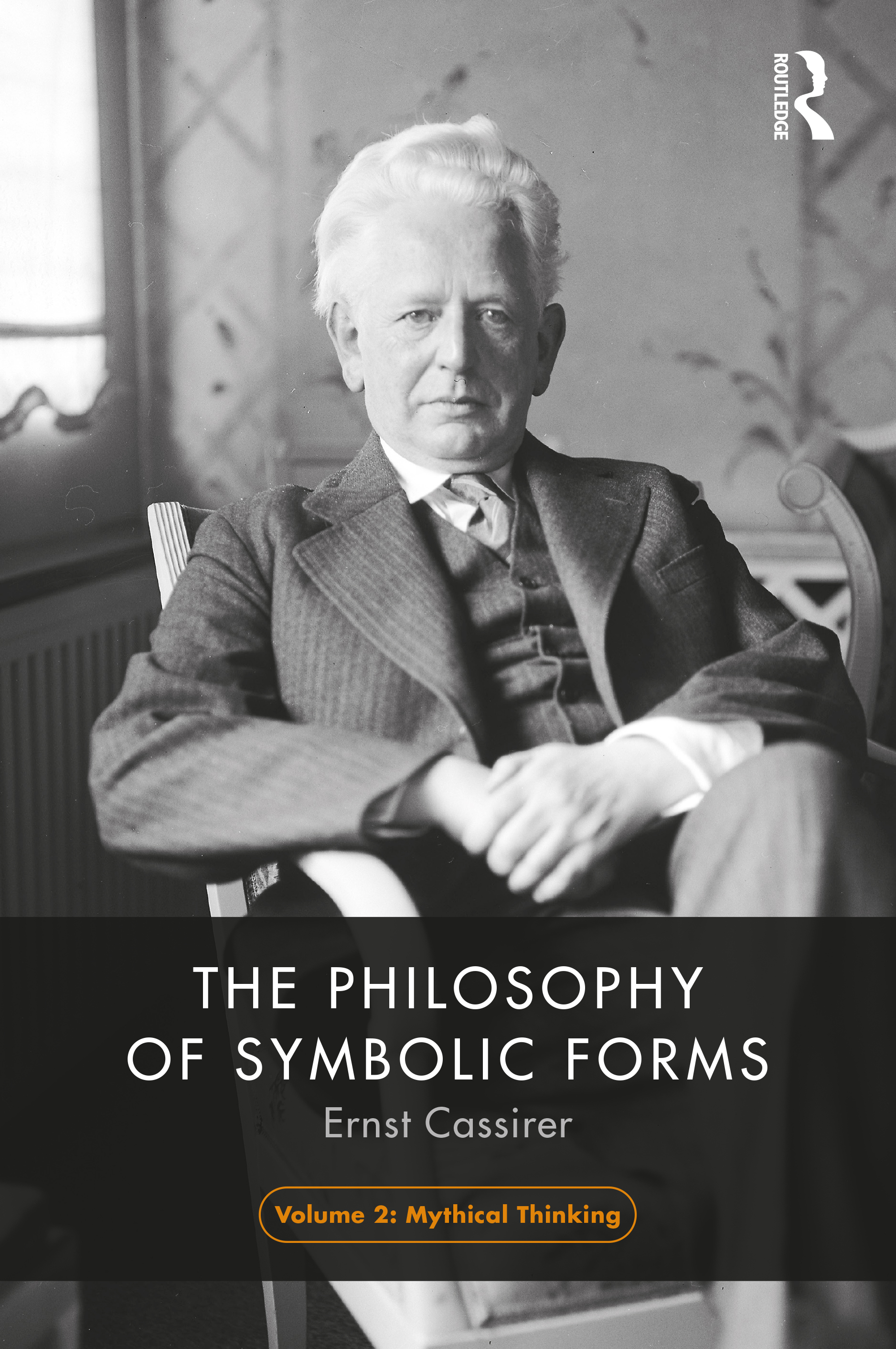 The Philosophy of Symbolic Forms, Volume 2: Mythical Thought book cover