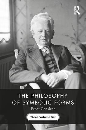 The Philosophy of Symbolic Forms. Three Volume Set, 1st Edition Book Cover