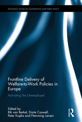 Frontline Delivery of Welfare-to-Work Policies in Europe: Activating the Unemployed, 1st Edition (Hardback) book cover
