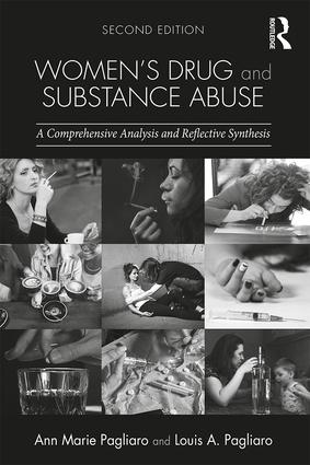 Women's Drug and Substance Abuse: A Comprehensive Analysis and Reflective Synthesis, 2nd Edition (Paperback) book cover