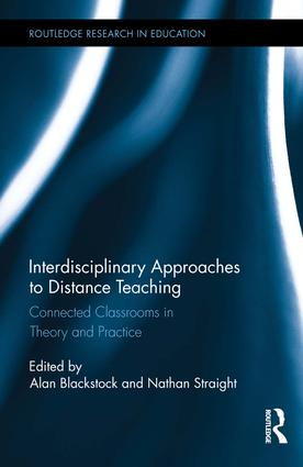 Interdisciplinary Approaches to Distance Teaching: Connecting Classrooms in Theory and Practice book cover