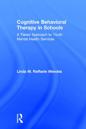 Cognitive Behavioral Therapy in Schools