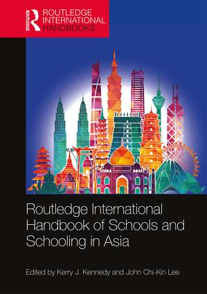 Routledge International Handbook of Schools and Schooling in Asia book cover