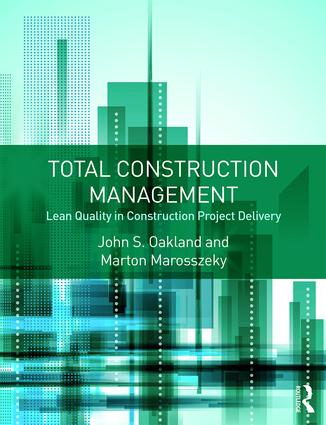 Total Construction Management: Lean Quality in Construction Project Delivery book cover