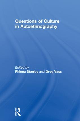 Questions of Culture in Autoethnography (Hardback) book cover