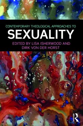 Contemporary Theological Approaches to Sexuality (Hardback) book cover