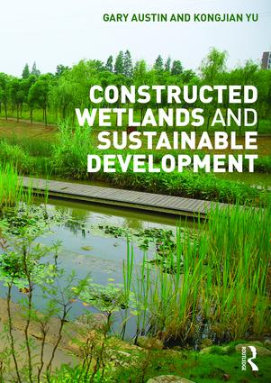 Constructed Wetlands and Sustainable Development (Paperback) book cover