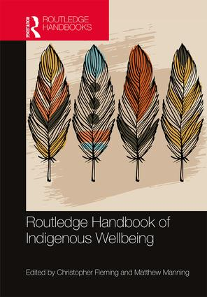 Routledge Handbook of Indigenous Wellbeing book cover