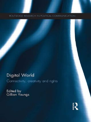 Digital World: Connectivity, Creativity and Rights book cover