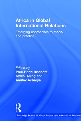 Africa in Global International Relations: Emerging approaches to theory and practice book cover