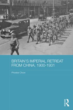Britain's Imperial Retreat from China, 1900-1931 book cover