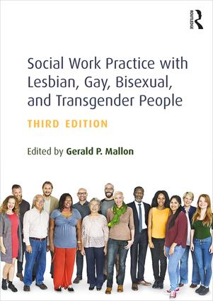 Social Work Practice with Lesbian, Gay, Bisexual, and Transgender People book cover