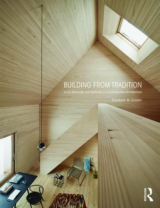 Building from Tradition: Local Materials and Methods in Contemporary Architecture book cover
