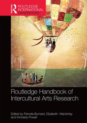 The Routledge International Handbook of Intercultural Arts Research (Hardback) book cover
