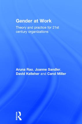 Gender at Work: Theory and Practice for 21st Century Organizations, 1st Edition (Hardback) book cover