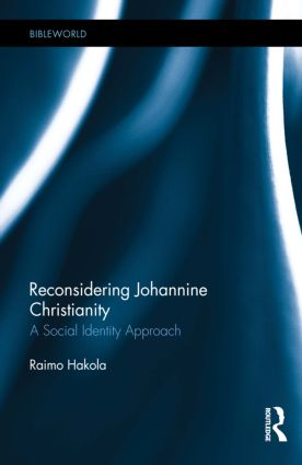 Reconsidering Johannine Christianity: A Social Identity Approach, 1st Edition (Hardback) book cover