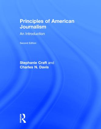 Principles of American Journalism: An Introduction, 2nd Edition (Hardback) book cover