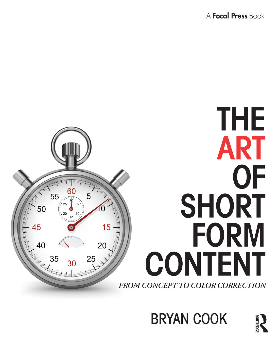 The Art of Short Form Content: From Concept to Color Correction book cover