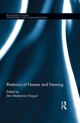 Rhetorics of Names and Naming book cover