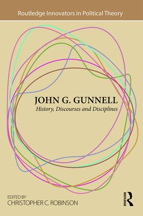 John G. Gunnell: History, Discourses and Disciplines, 1st Edition (Hardback) book cover