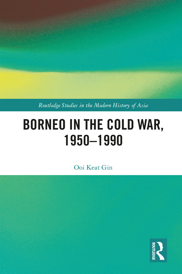 Borneo in the Cold War, 1950-1990 book cover