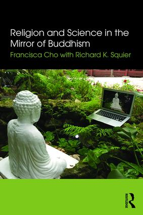 Religion and Science in the Mirror of Buddhism book cover