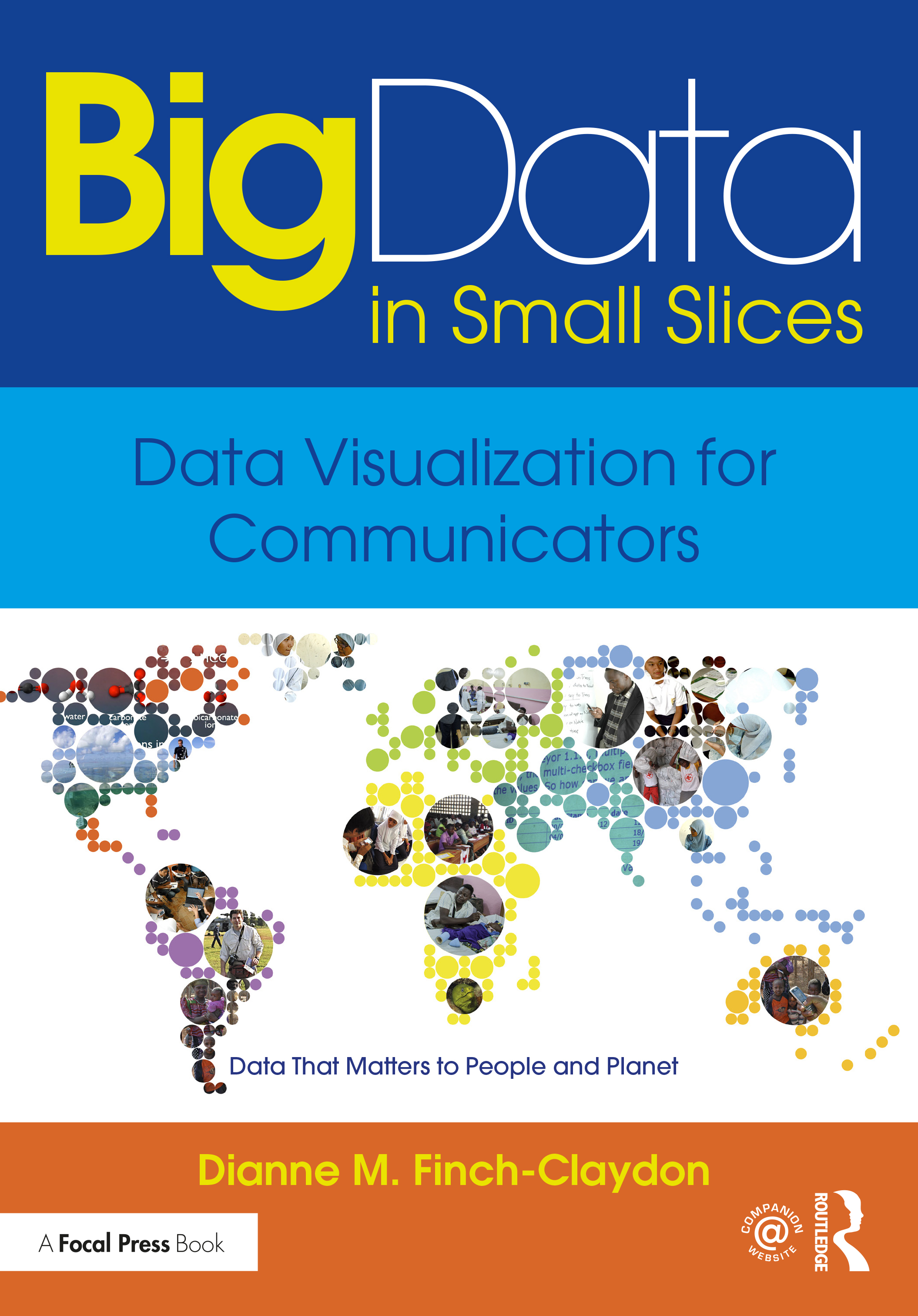 Big Data in Small Slices: Analysis and Visualization for Journalists and Communications Professionals book cover
