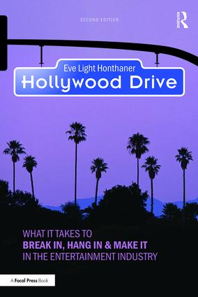 Hollywood Drive: What it Takes to Break in, Hang in & Make it in the Entertainment Industry book cover