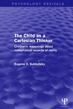 The Child as a Cartesian Thinker