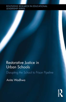 Restorative Justice in Urban Schools: Disrupting the School-to-Prison Pipeline book cover