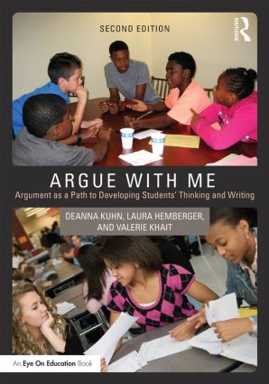 Argue with Me: Argument as a Path to Developing Students' Thinking and Writing, 2nd Edition (Paperback) book cover